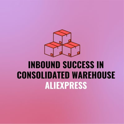 Inbound success in consolidated warehouse aliexpress